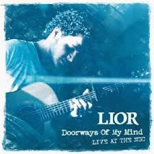 Lior - Doorways Of My Mind - Live At The NSC