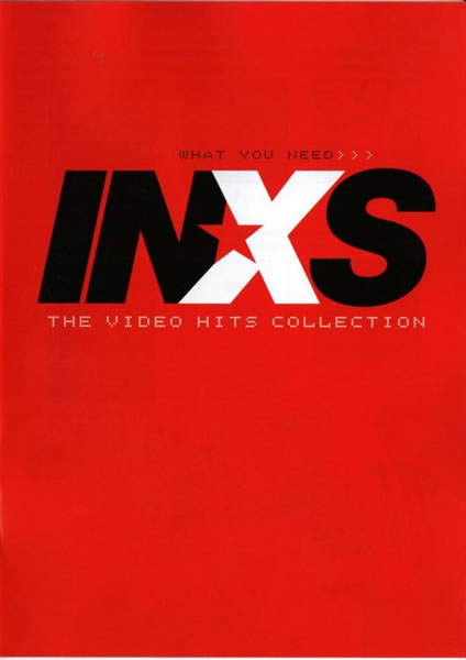Inxs - What You Need: The Video Hits Collection