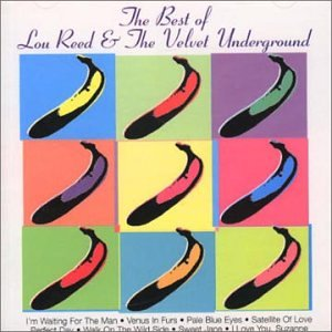 Lou Reed - The Best Of Lou Reed & The Velvet Underground