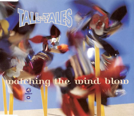 Tall Tales & True - Watching The Wind Blow