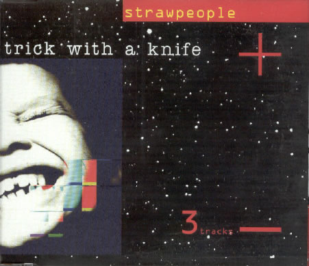 Strawpeople - Trick With A Knife