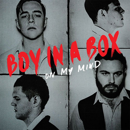 Boy In A Box - On My Mind