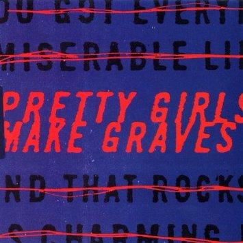 pretty girls make graves № 661381