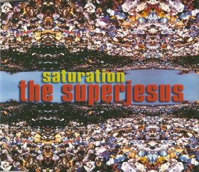 The Superjesus - Saturation