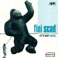 Fini Scad - It's Not Real