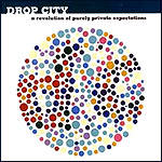 Drop City - A Revolution Of Purely Private Expectations