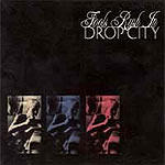 Drop City - Fools Rush In